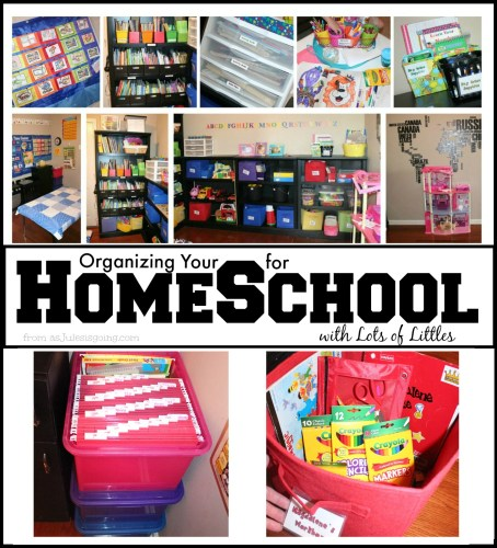 Organizing You HOME for SCHOOL with Lots of Littles