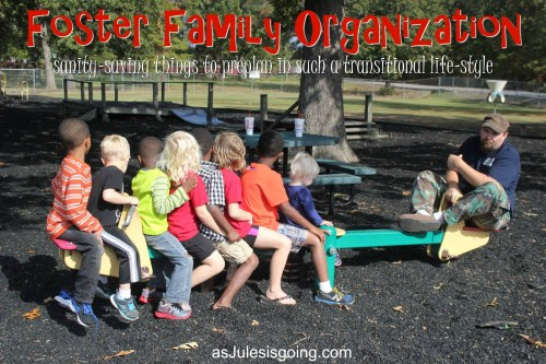 Foster Family Organization sanity-saving things to preplan in such a transitional life-style {a peek inside a foster family's home}
