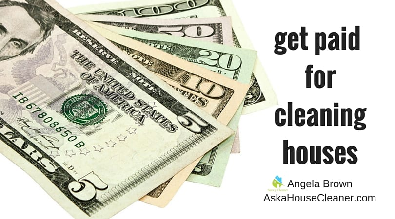Get Paid For Cleaning Houses @savvycleaner > Ask A House