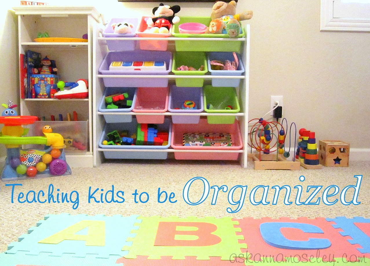 Teaching Kids To Be Organized (Start When They're Young