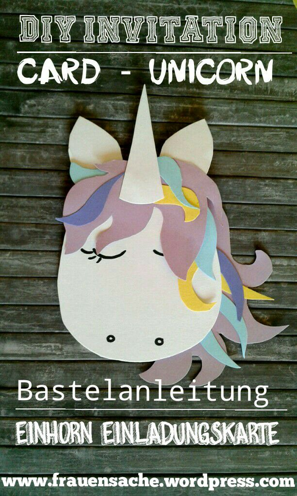 Birthday Inspiration Diy Einhorn Einladungskarte Aus Fotokarton Jpg Askbirthday Com You Number One Source For Beautiful Collection Of Best Happy Birthday Wishes With Lovely Special Funny Good Amazing And Free Bday Wishes
