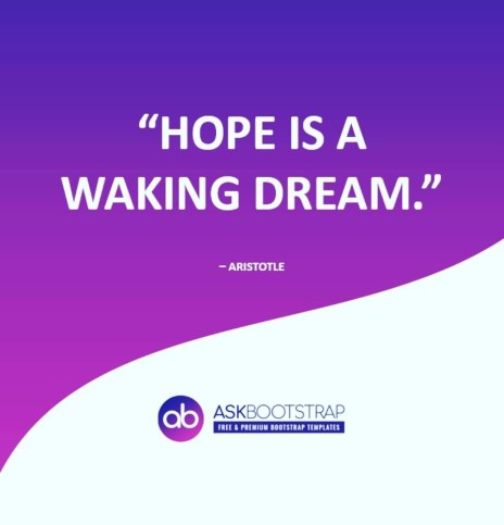 Hope is a waking dreams