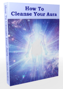 How To Cleanse Your Aura Ebook