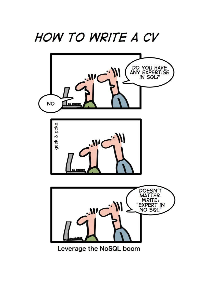 Comic How To Write CV For NoSQL AskDba Org Weblog