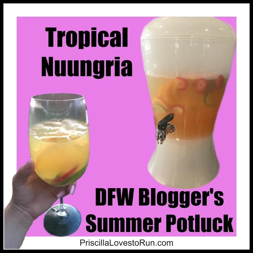 Tropical Nuungria – DFW Summer Potluck