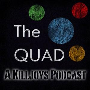 The Quad Killjoys Podcast Cover Art