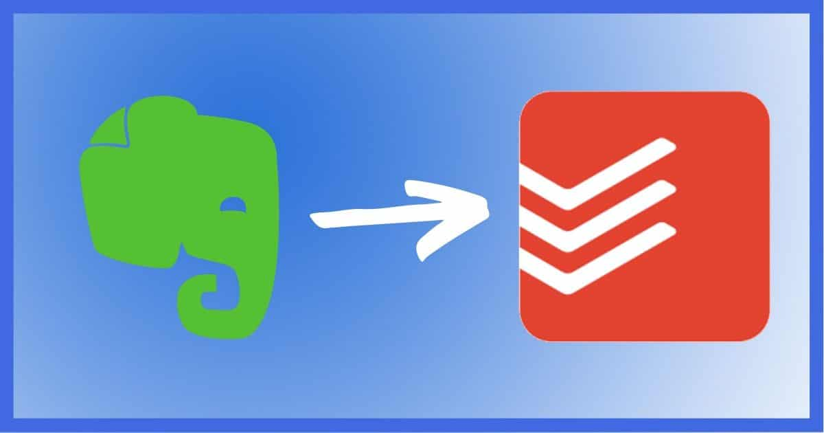 Moving from Evernote to Todoist