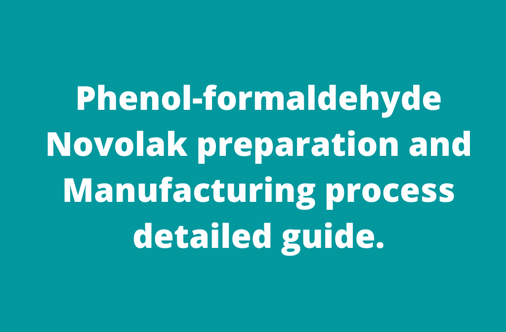 Phenol-formaldehyde Novolak resin manufacture process