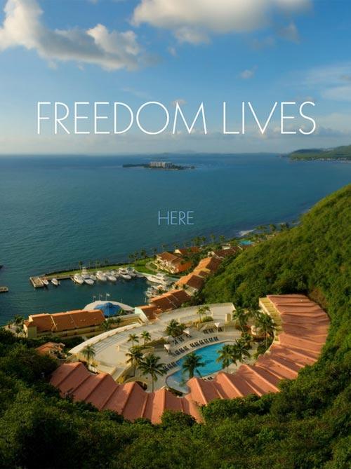 Freedom Lives Here - El Conquistador, PR