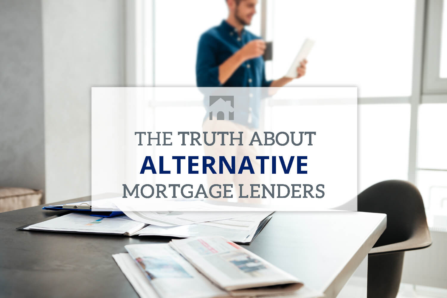 "Mortgage Lenders: Image of man standing behind desk with text overlay that reads ""The Truth About Alternative Mortgage Lendors"""