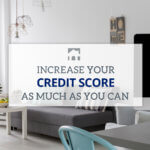 Text: Increase Your Credit Score As Much As You Can | AskRoss Background Image: Grey and white livong room with blue chair