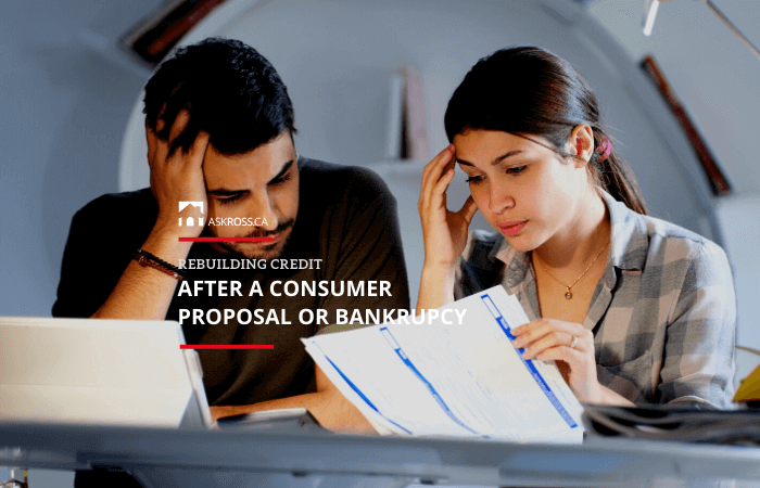 Rebuilding Credit After a Consumer Proposal or Bankrupcy