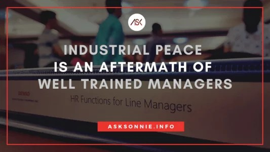 industrial peace is a result of well trained managers
