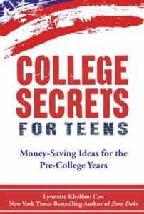 College Secrets for Teens by Lynnette Khalfani-Cox