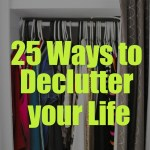 25 Ways to Declutter Your Life