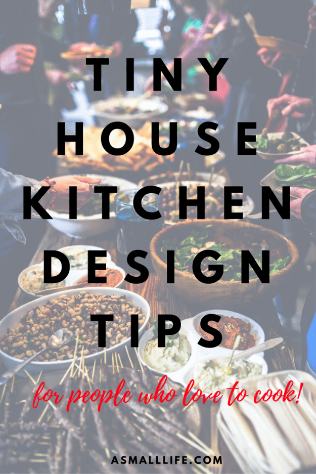 Tiny House Kitchen Design Tips | A Small Life.com