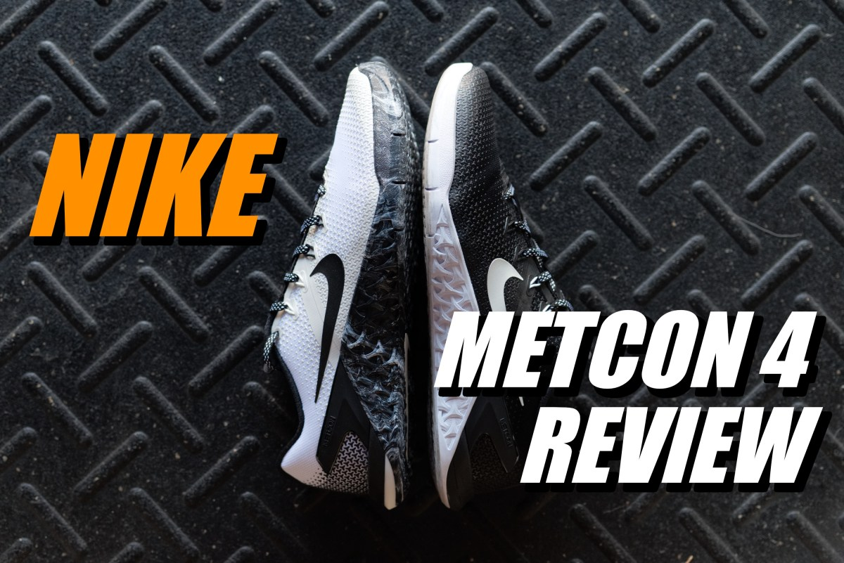 sports shoes bc69b f85c4 Nike METCON 4 Review