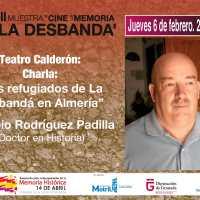 Los refugiados de La Desbandá en Almería. Conferencia de Eusebio Rodríguez Padilla