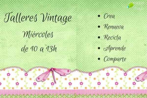 Talleres Vintage. Miércoles de 10 a 13h