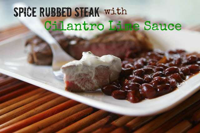 Spice Rubbed Grilled Ribeyes with Creamy Cilantro Sauce
