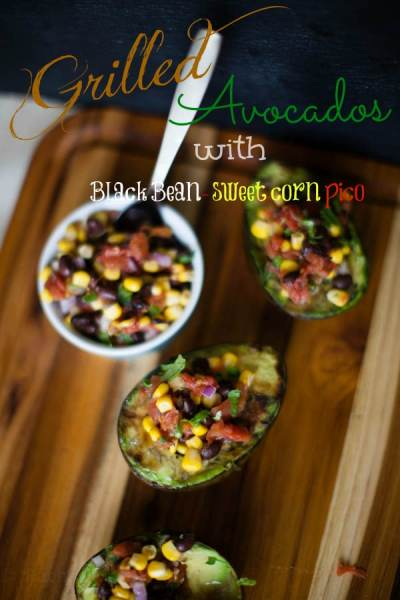 Grilled Avocados with Black Bean and Corn pico de gallo
