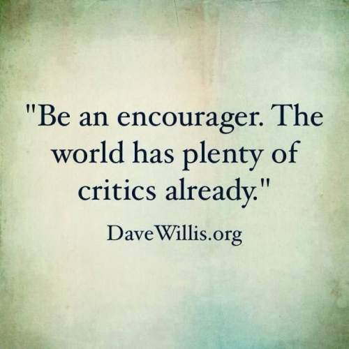Be and Encourager Quote