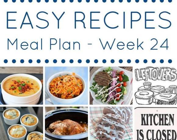 Weekly Meal Plan {Week 24}