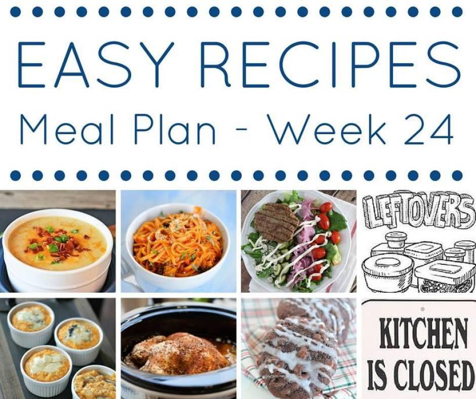 easy recipes meal plan week 24