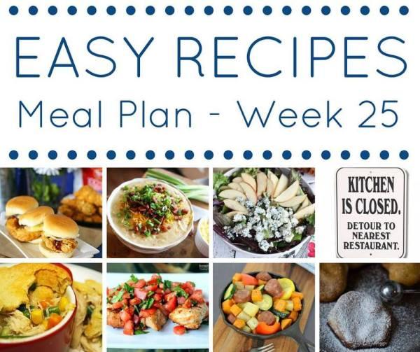 easy recipes weekly meal planning week 25