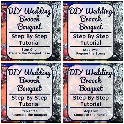 Step by Step Tutorial: Wedding Rhinestone Brooch Bouquet