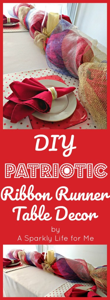 DIY Fancy Patriotic Ribbon Runner Table Decor