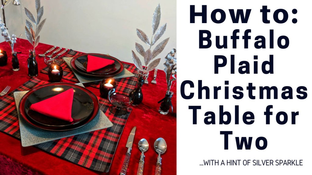 How To Buffalo Plaid and Silver Sparkle Christmas Table for Two by A Sparkly Life for Me
