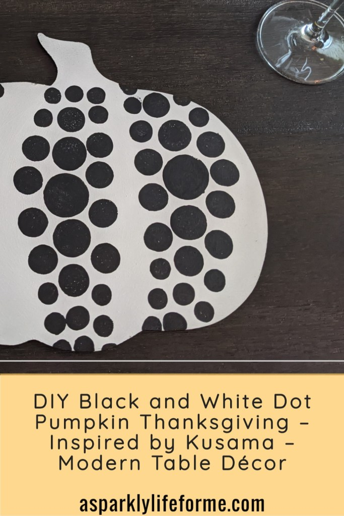 DIY Black and White Dot Pumpkin Thanksgiving – Inspired by Kusama –  with video tutorial