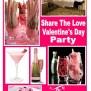 Share The Love Valentine S Day Party A Sparkly Life For Me