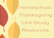 Thanksgiving Unit Study Resources: Homeschool - There are many ways to learn about Thanksgiving, but at an elementary level we usually keep it pretty friendly with lots of turkey talk. These resources will help you complete your own Thanksgiving Unit Study!
