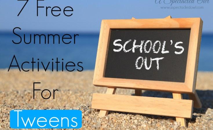 7 Free Summer Activities For Tweens