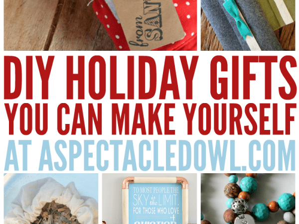 25 DIY Holiday Gifts You Can Make Yourself