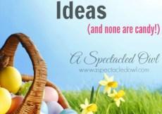 60 Unique Non-Candy Easter Basket Ideas