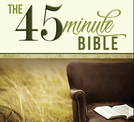 The 45 Minute Bible. Take advantage of our free offer!