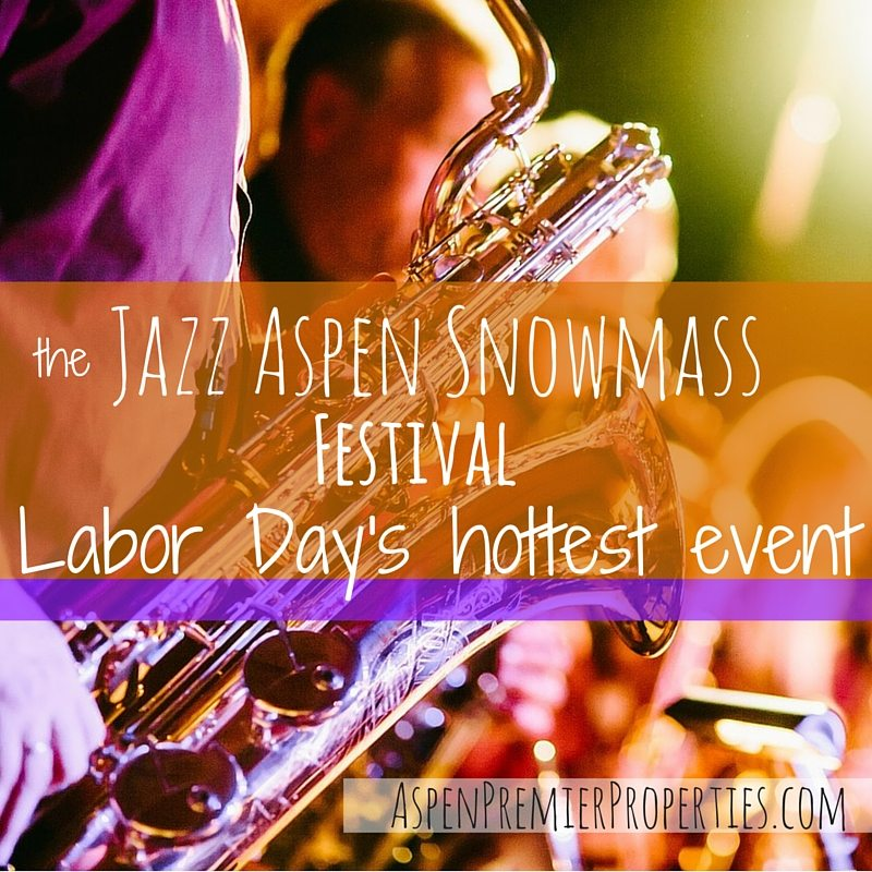 Jazz Aspen Snowmass Labor Day Festival