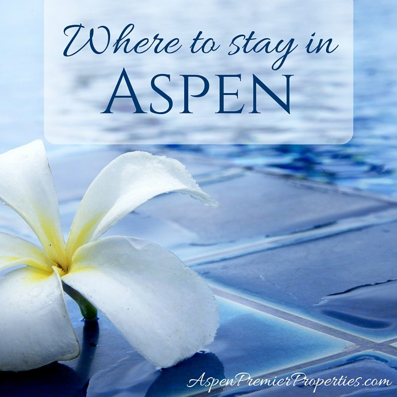 where to stay if you're moving to aspen - aspen homes for sale