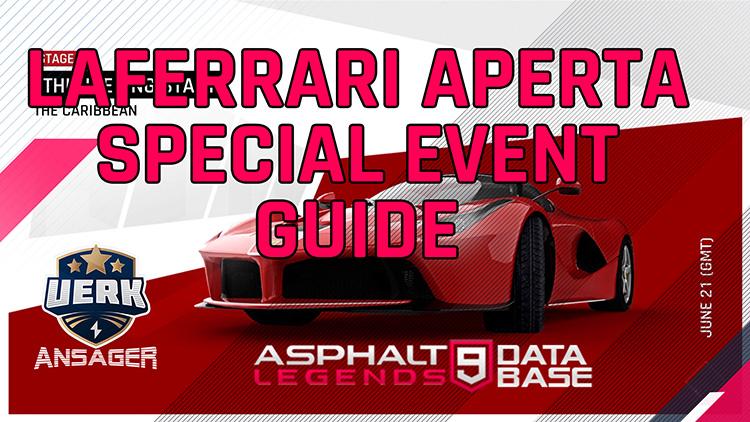 아스팔트 9 ferrari laferrari 특별 이벤트 가이드