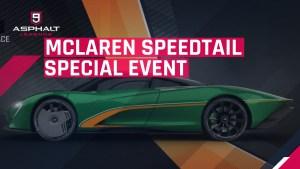 아스팔트 9 McLaren 스피드 테일 스페셜 이벤트