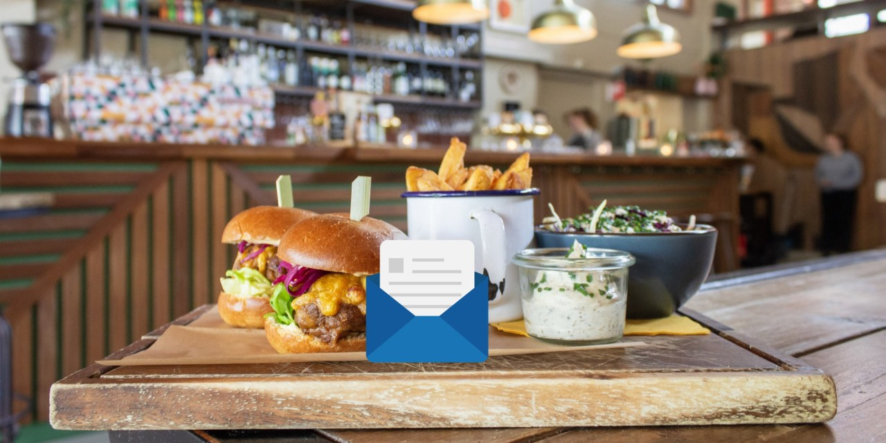 6 Restaurant Email Campaign Ideas: Help Advertisers Reconnect with Loyal Customers