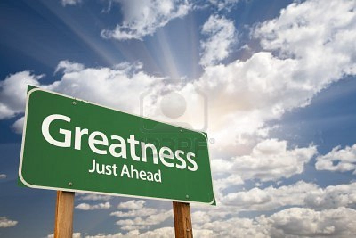 Image result for greatness