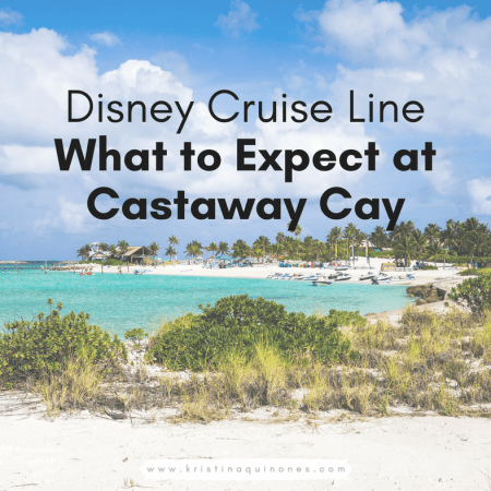 Disney Cruise Line: What to Expect at Castaway Cay