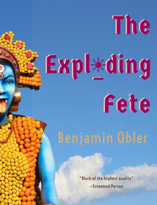 The Exploding Fete