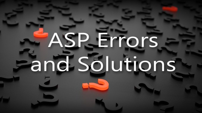 ASP Errors and Solutions