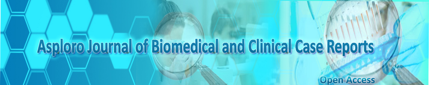 Asploro Journal of Biomedical and Clinical Case Reports | Open