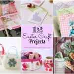 12 Easter Craft Projects